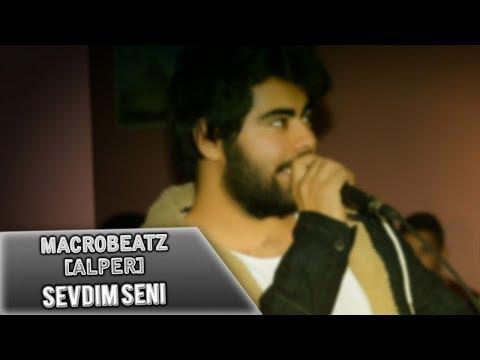 MacroBeatz [Alper] - Sevdim Seni (Official Audio)