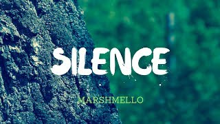 Marshmello ft. Khalid - Silence [ Lyrics ]