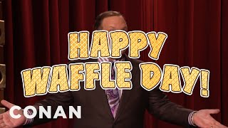 Andy Celebrates National Waffle Day!  - CONAN on TBS