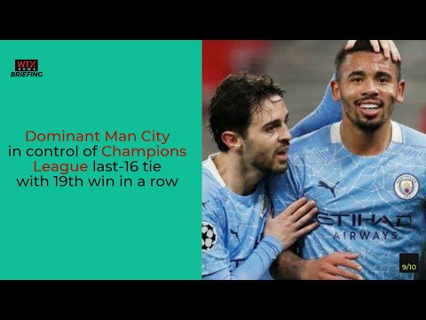 Dominant Man City in control of Champions League - Thursday's News Briefing