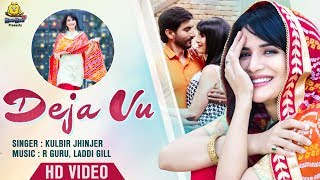 Deja Vu (Jagga Jagravan Joga) (Kulbir Jhinjer) Mp3 Song Download