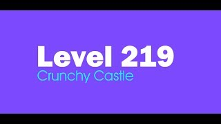 Candy Crush Saga level 219 Help,Tips,Tricks and Cheats