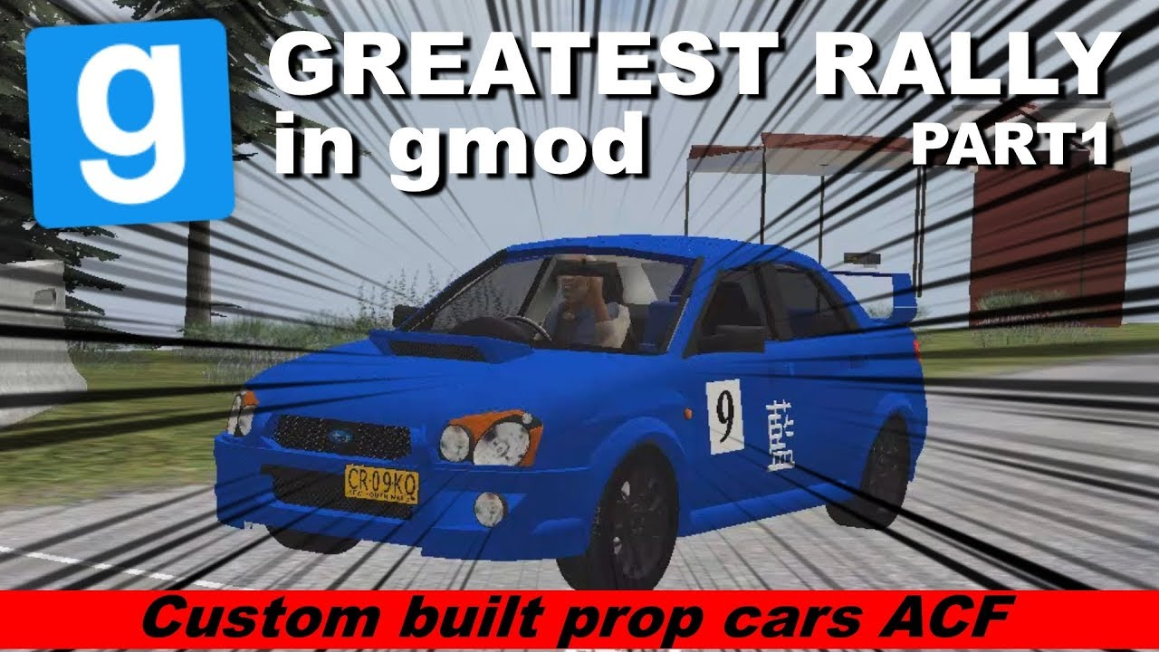 The Most Epic Custom Race in Garry's Mod Ever - Part1 - (Prop  cars/ACF/Wiremod) - Avtomat Rally 2018