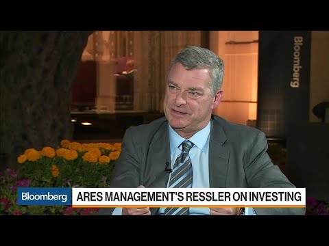 Ares CEO Ressler on Investment Opportunities, U.S. Banks