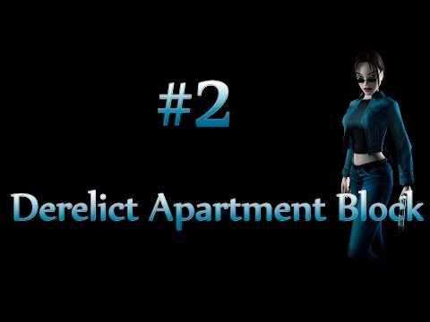 Tomb Raider VI The Angel of Darkness: Level 2 - Derelict Apartment Block |