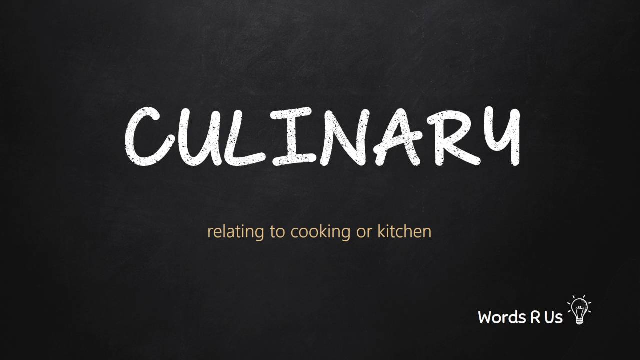 How to Pronounce CULINARY in American English