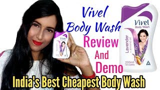 Vivel Body Wash full Review And Demo || India's Best Cheapest Body Wash