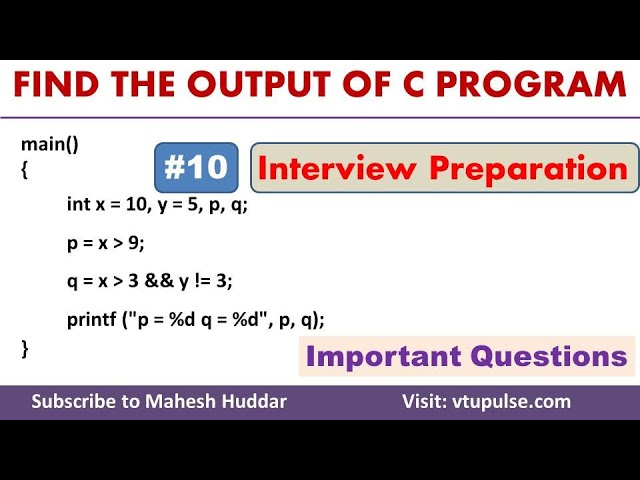 #10 Find the Output, Logical Operators, Conditional Statements, Campus Interview Preparation