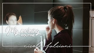 MY MORNING ROUTINE - Nicole Falciani