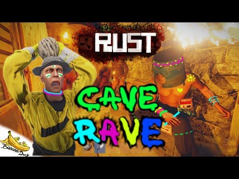 RUST CAVE RAVE! EP 19