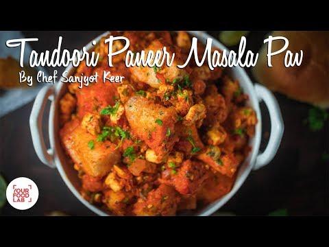 Tandoori Paneer Masala Pav Recipe | Chef Sanjyot Keer