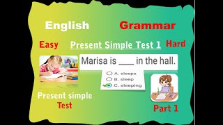 1-30] 1000 English Grammar Test Practice Questions 1-Present Simple Tent (Test 1)