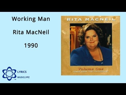 Working Man - Rita MacNeil 1990 HQ Lyrics MusiClypz