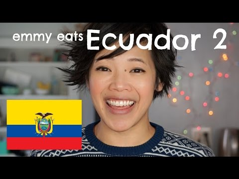 Emmy Eats Ecuador 2 - an American tasting more Ecuadorian treats
