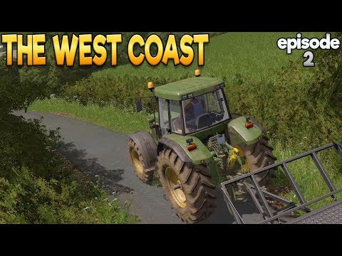 The West Coast - Farming Simulator 17 -  Ep.2 (with Wheel Cam)