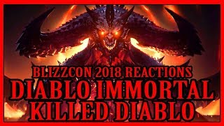How Diablo Immortal Killed Diablo - Blizzcon 2018 Reactions