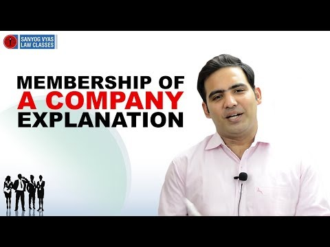 Membership Of a Company Explanation (Company Law) | Sanyog Law Classes