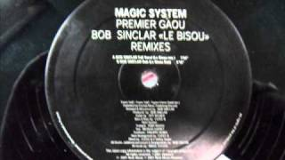 Magic System - Premier Gaou - Bob Sinclar Full Vocal (Le Bisou Mix)