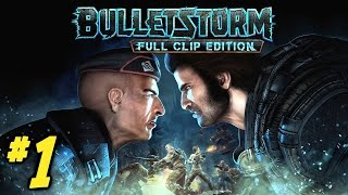 Bulletstorm Full Clip Edition Gameplay Walkthrough Part 1 - Prologue! (Xbox One 1080p 60fps)