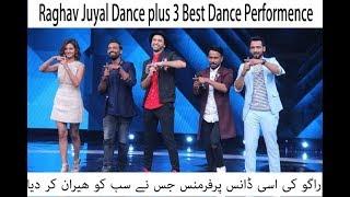 Raghav Juyal Best Dance Performance In Dance Plus 3