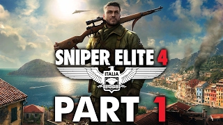 "Sniper Elite 4 - Let's Play - Part 1 - ""San Celini Island"""