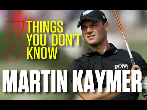 Three  things you don't know about me... Martin Kaymer