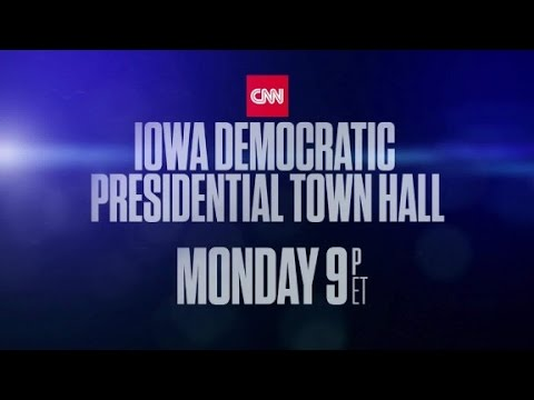 The CNN Iowa Democratic Presidential Town Hall Trailer