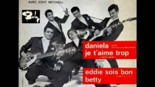 Les Chaussettes Noires avec Eddy Mitchell - Betty - 1961