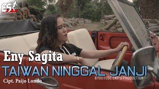 TAIWAN NINGGAL JANJI - ENY SAGITA [OFFICIAL]