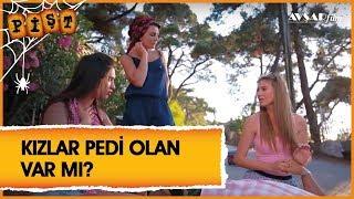 Pişt Film - Kızlar Pedi Olan Var mı?