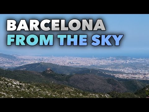 BARCELONA FROM THE SKY - GARRAF NATURAL PARC