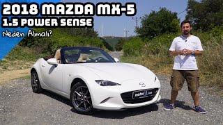 2018 Mazda MX-5 1.5 Power Sense | Neden Almalı ?