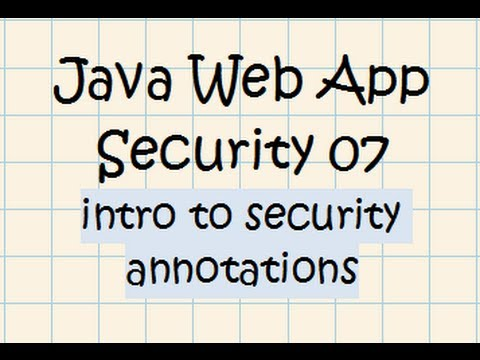 Security In A Java Web Application - Tutorial 07 (Security Annotations + Tomcat 7)