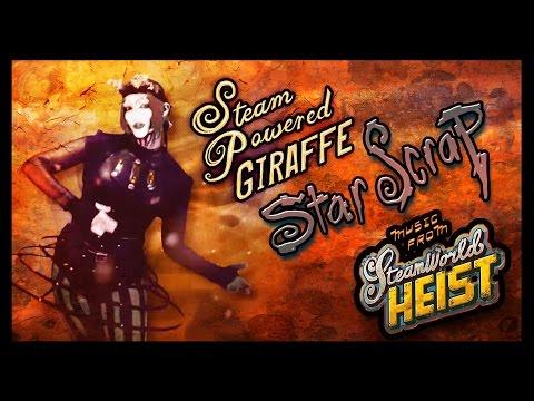 Steam Powered Giraffe - Star Scrap