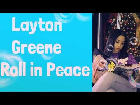 Layton Greene - Roll in Peace - Lyrics clean