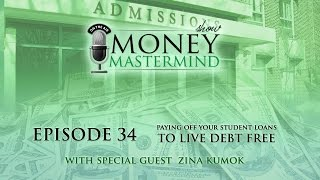 MMS034 - Paying Off Your Student Loans To Live Debt Free