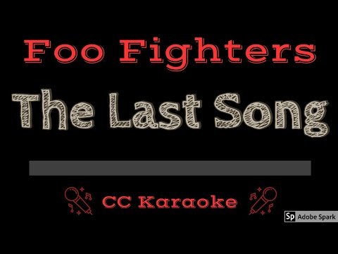 Foo Fighters   The Last Song CC Karaoke Instrumental