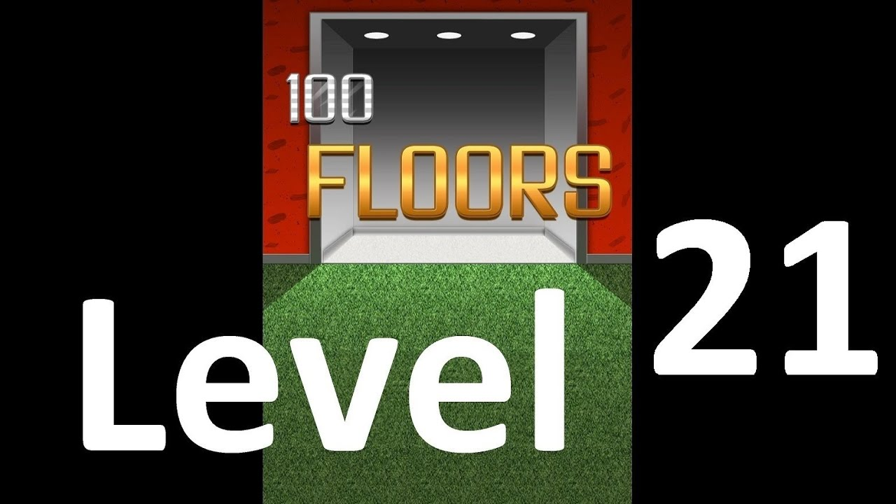100 Floors Level 21 Solution Floor 21 Youtube