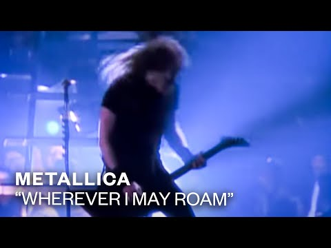 Metallica - Wherever I May Roam (Video)