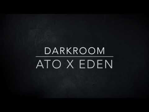 Darkroom-ATO (Prod. EDEN) *FIXED* (Lyrics)