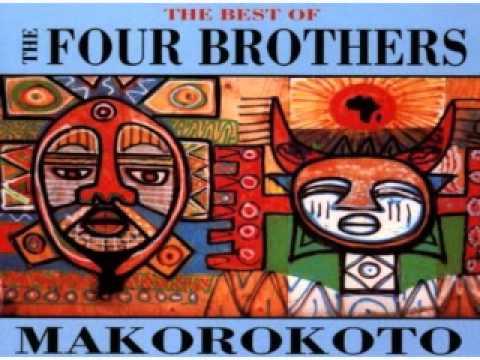 The Four Brothers - Makorokoto