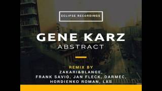 Gene Karz — Abstract (Jan Fleck Remix) [Eclipse Recordings]