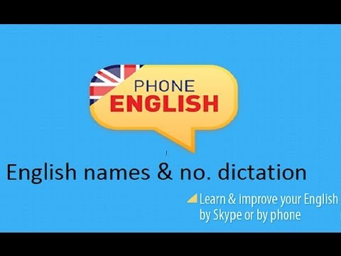 English name, phone and email dictation from Phone English