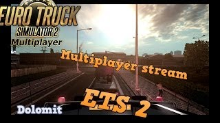 euro truck simulator 2    multiplayer stream