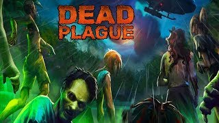 Пограти у Dead Plague на android