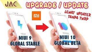 DAMPAKNYA APA? Update MIUI 9 Stable ke MIUI 10 Beta Lewat Updater / Paket Pembaruan [JAC Art Code]