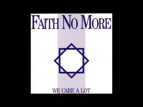 Faith No More - We Care A Lot (Full Album) HQ SOUND