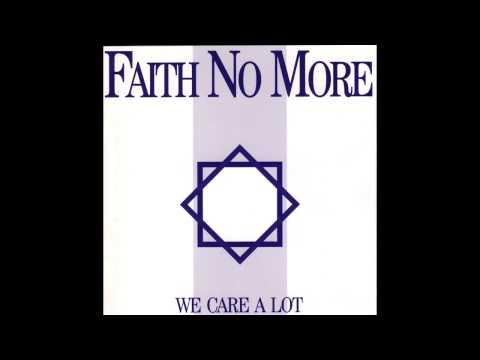 Faith No More - We Care A Lot (Full Album) HQ SOUND