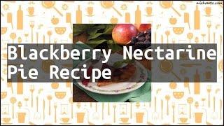 Recipe Blackberry Nectarine Pie Recipe