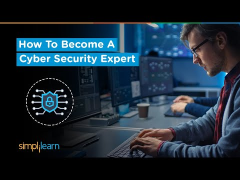 How To Become A Cyber Security Expert | Cyber Security Career | Cyber Security | Simplilearn